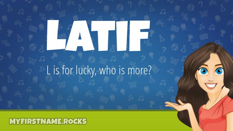 My First Name Latif Rocks!