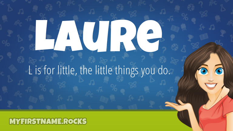 My First Name Laure Rocks!