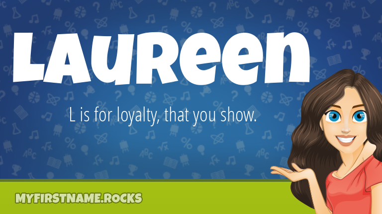 My First Name Laureen Rocks!