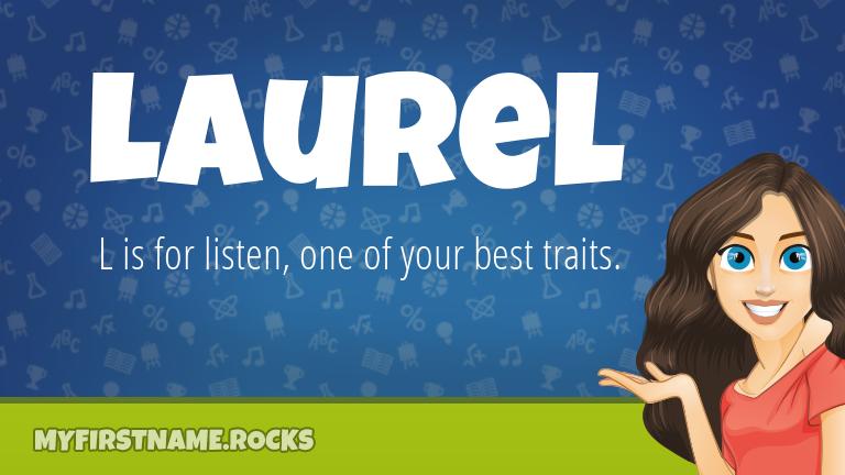 My First Name Laurel Rocks!