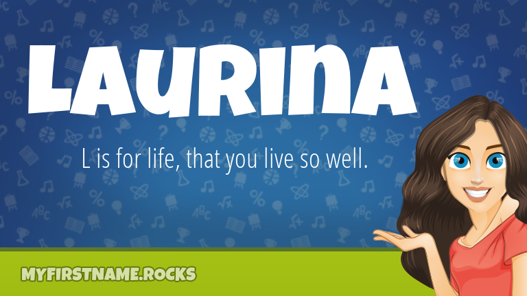 My First Name Laurina Rocks!