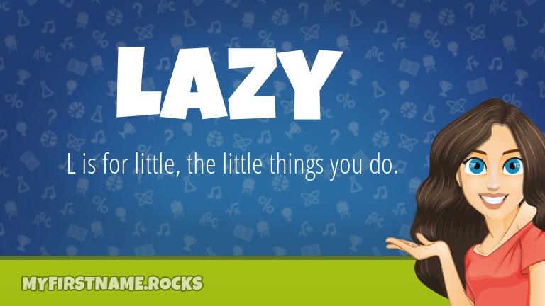 My First Name Lazy Rocks!