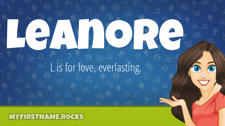 My First Name Leanore Rocks!