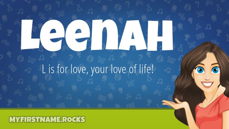 My First Name Leenah Rocks!