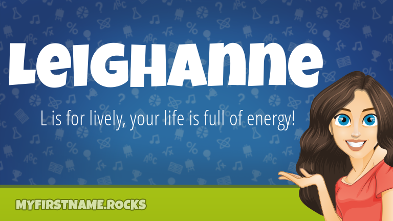 My First Name Leighanne Rocks!