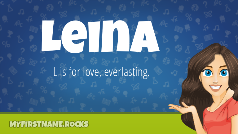 My First Name Leina Rocks!