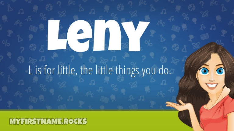 My First Name Leny Rocks!