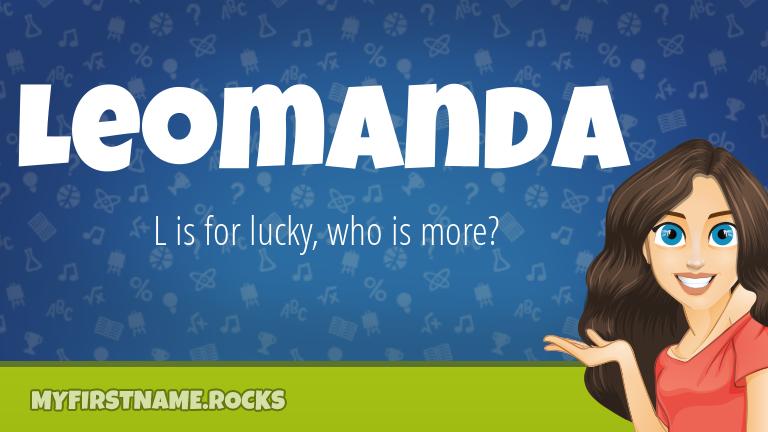 My First Name Leomanda Rocks!