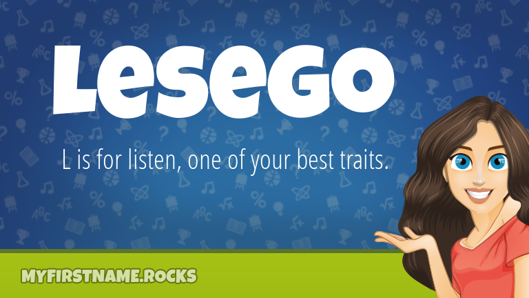 My First Name Lesego Rocks!