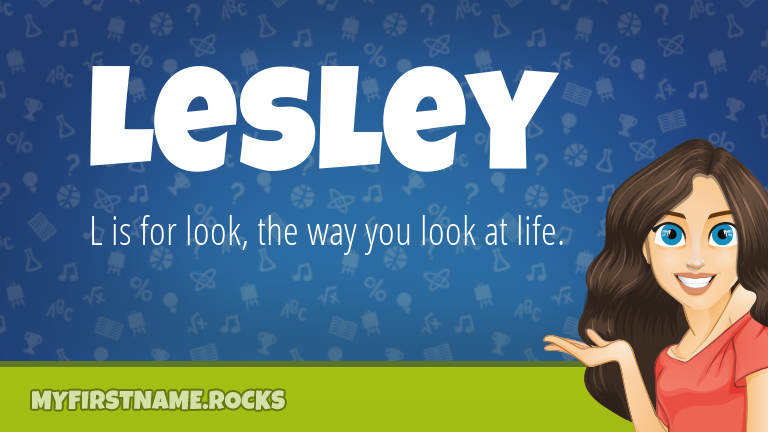 My First Name Lesley Rocks!