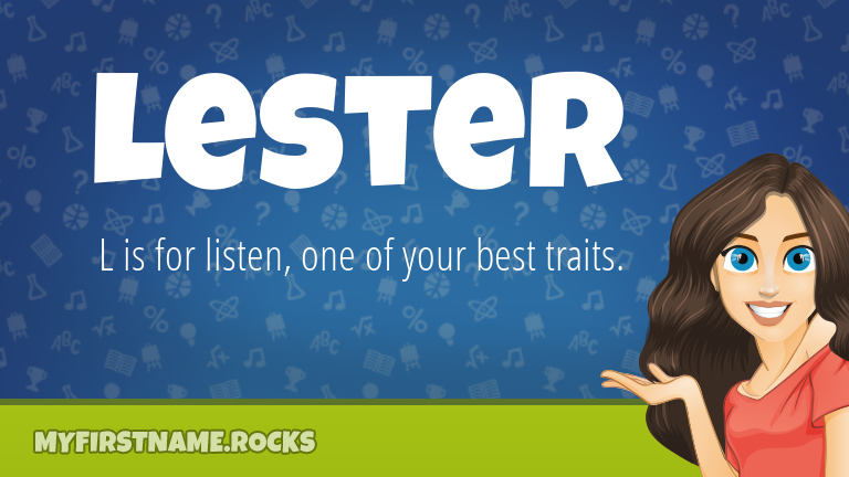 My First Name Lester Rocks!