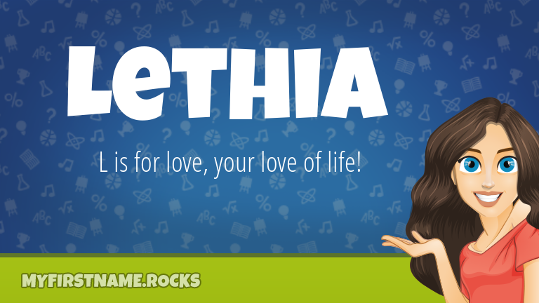 My First Name Lethia Rocks!