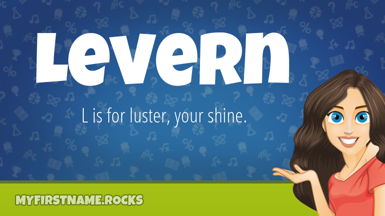 My First Name Levern Rocks!