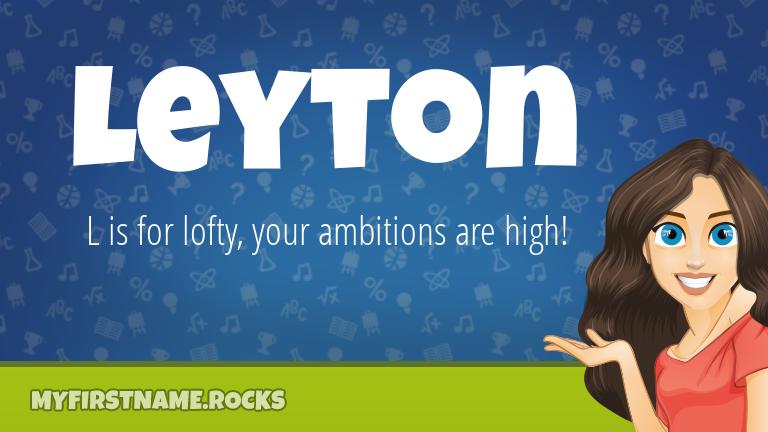My First Name Leyton Rocks!
