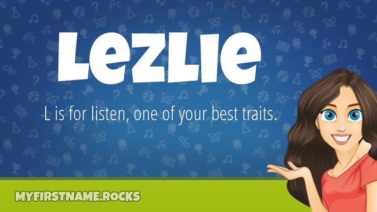 My First Name Lezlie Rocks!