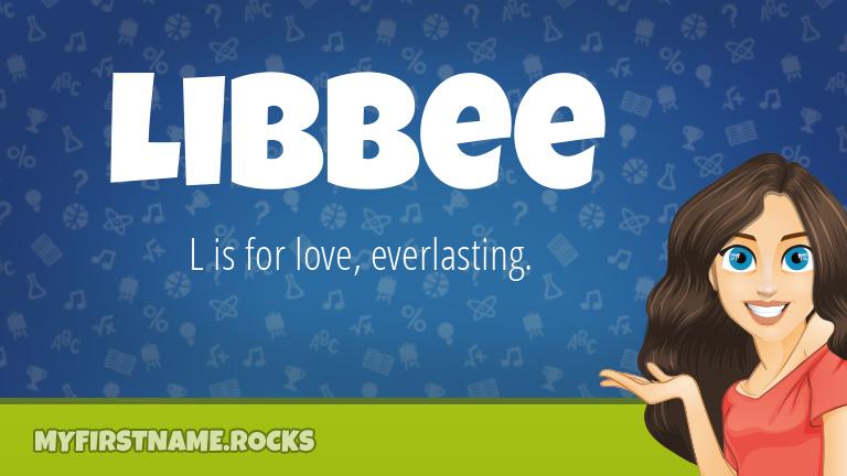 My First Name Libbee Rocks!