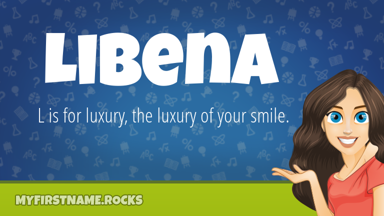 My First Name Libena Rocks!