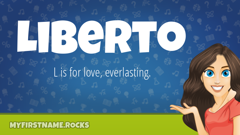 My First Name Liberto Rocks!
