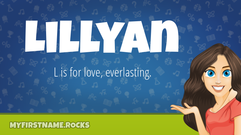 My First Name Lillyan Rocks!