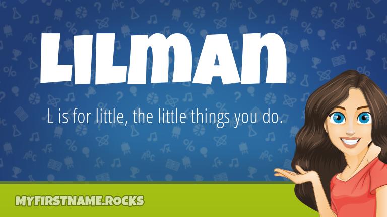 My First Name Lilman Rocks!