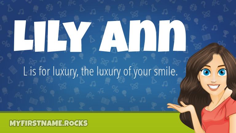 My First Name Lily Ann Rocks!