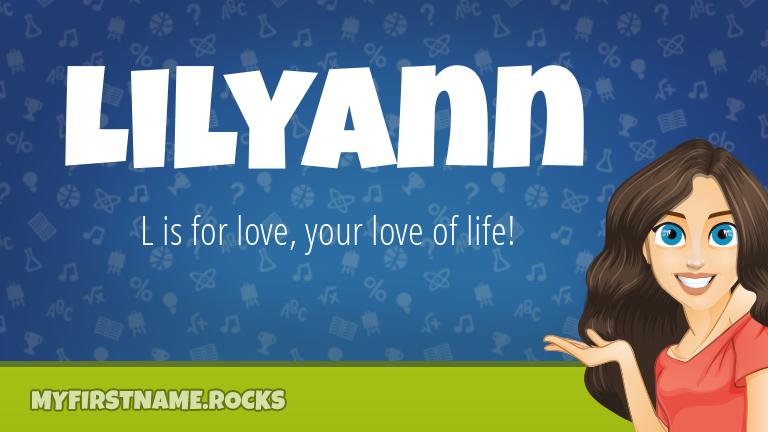 My First Name Lilyann Rocks!
