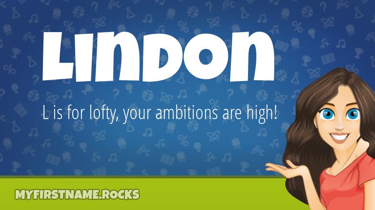 My First Name Lindon Rocks!