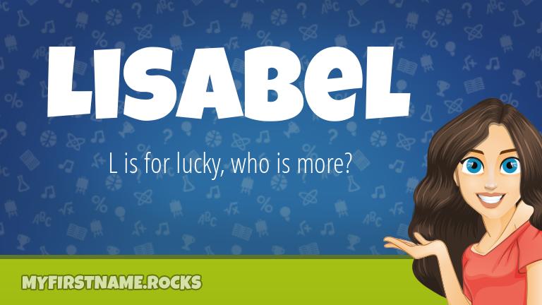 My First Name Lisabel Rocks!