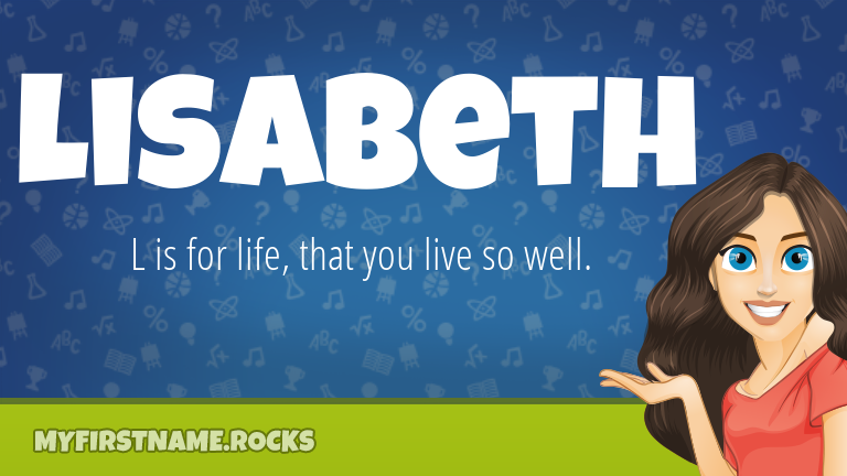 My First Name Lisabeth Rocks!