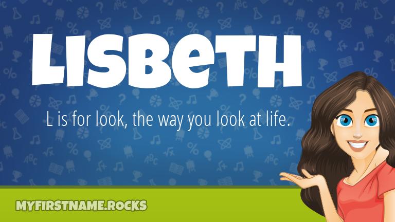 My First Name Lisbeth Rocks!