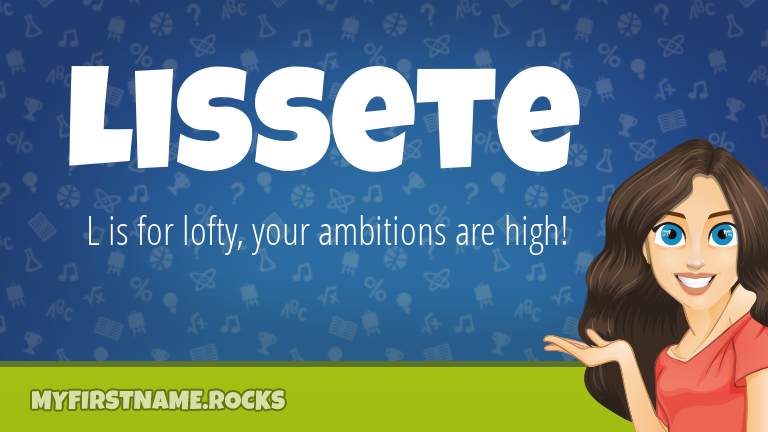 My First Name Lissete Rocks!