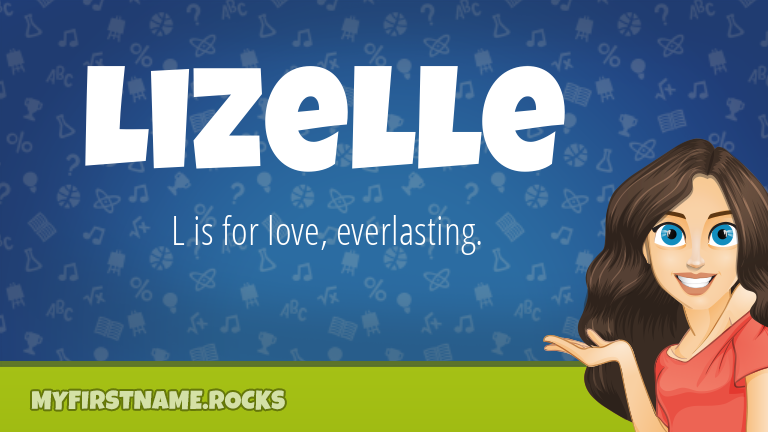 My First Name Lizelle Rocks!