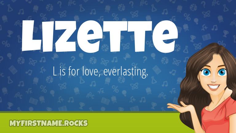 My First Name Lizette Rocks!