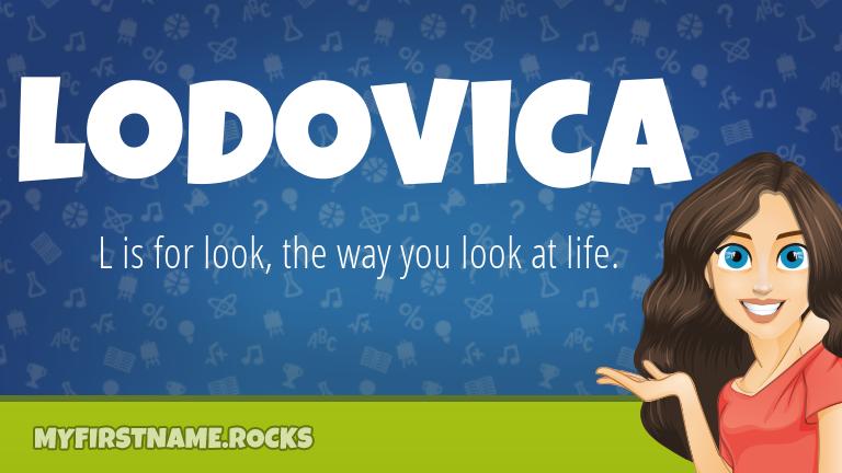My First Name Lodovica Rocks!