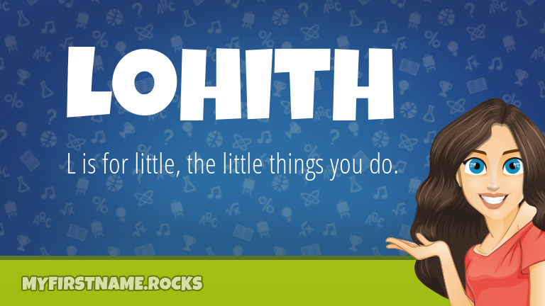 My First Name Lohith Rocks!