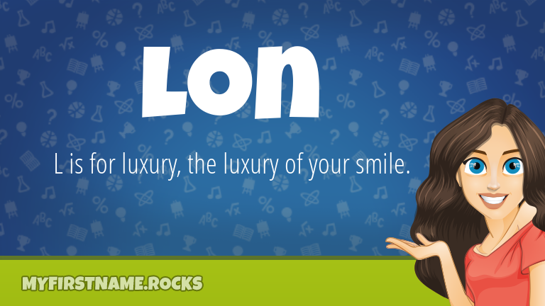 My First Name Lon Rocks!