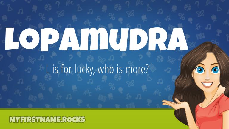 My First Name Lopamudra Rocks!