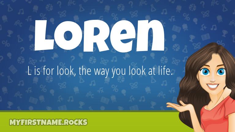My First Name Loren Rocks!
