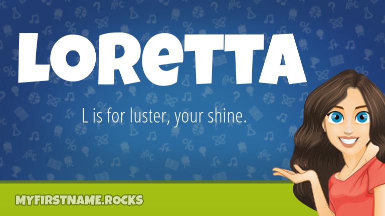 My First Name Loretta Rocks!