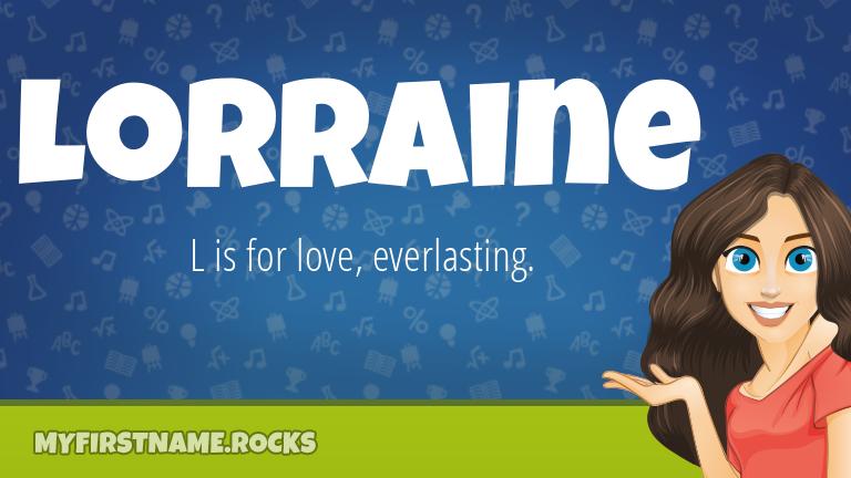 My First Name Lorraine Rocks!