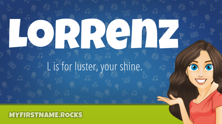 My First Name Lorrenz Rocks!