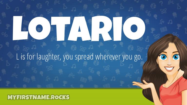 My First Name Lotario Rocks!