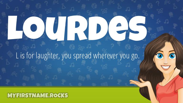 My First Name Lourdes Rocks!