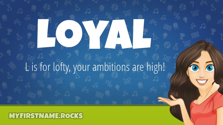 My First Name Loyal Rocks!