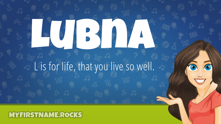 My First Name Lubna Rocks!