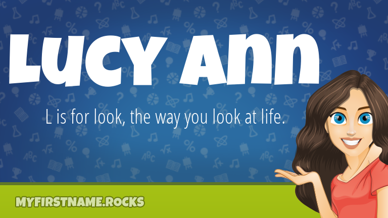 My First Name Lucy Ann Rocks!