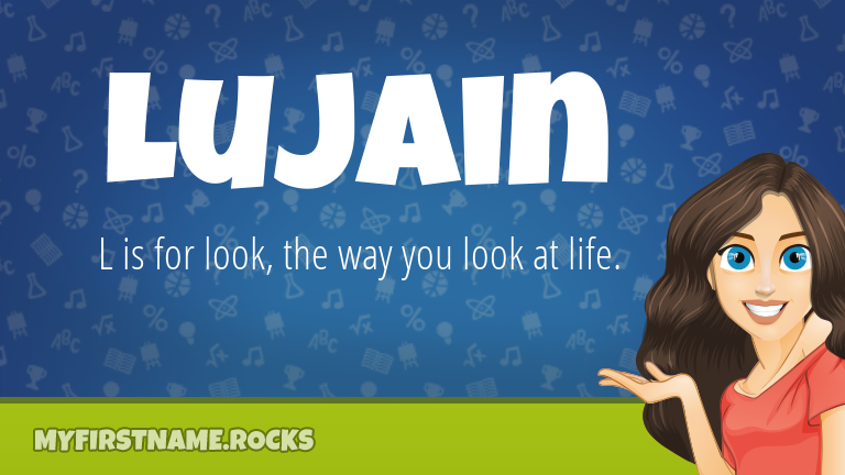My First Name Lujain Rocks!