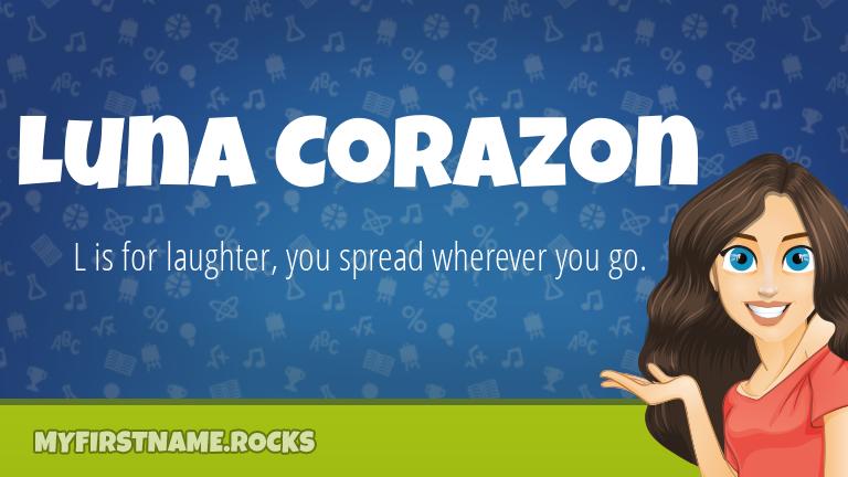 My First Name Luna Corazon Rocks!