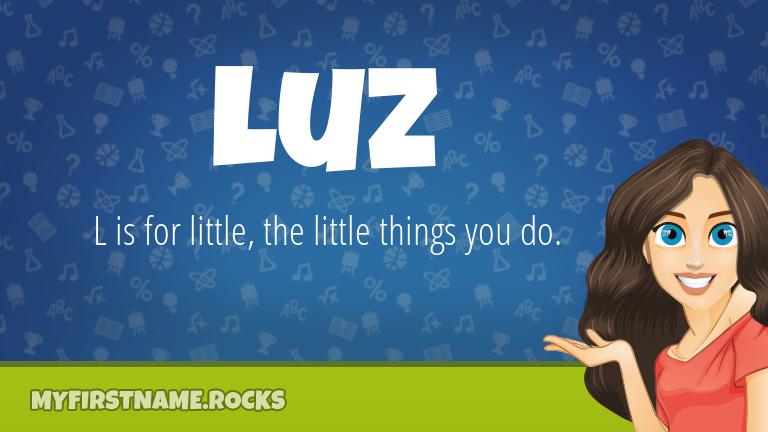 My First Name Luz Rocks!
