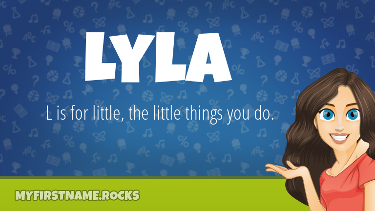My First Name Lyla Rocks!